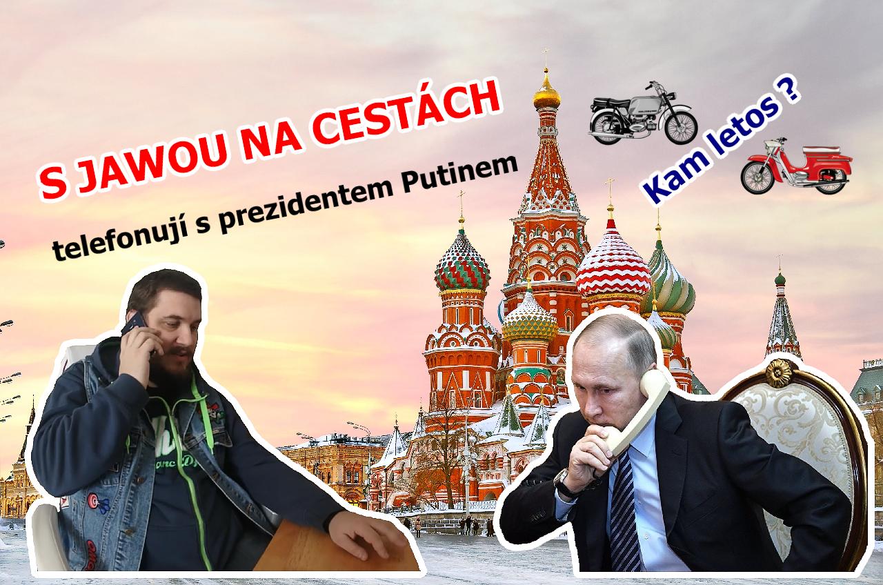 S Jawou na cestách telefonují s prezidentem Putinem